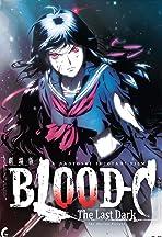 Gekijouban Blood-C: The Last Dark
