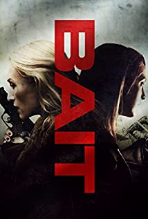 Bait (The Taking) (2014)