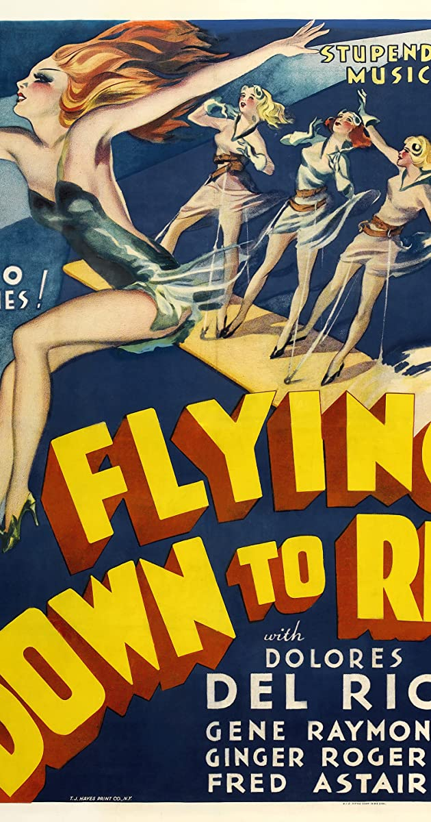 Flying Down to Rio (1933) - Flying Down to Rio (1933) - User Reviews - IMDb
