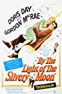 By the Light of the Silvery Moon (1953) Poster