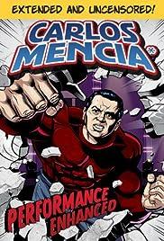 Carlos Mencia: Performance Enhanced Poster