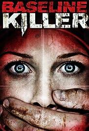 Baseline Killer Poster