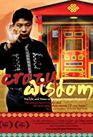 Crazy Wisdom: The Life & Times of Chogyam Trungpa Rinpoche Poster