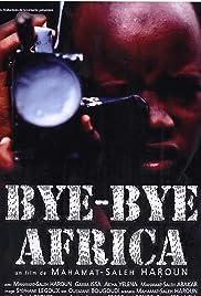 Bye Bye Africa Poster
