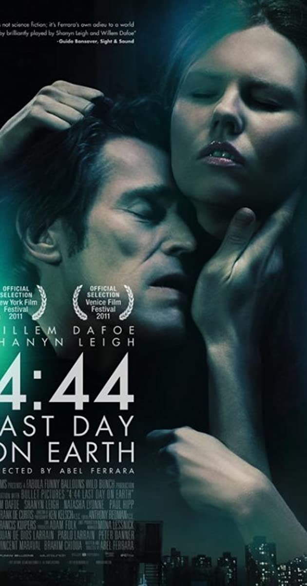 4 44 last day on earth  2011