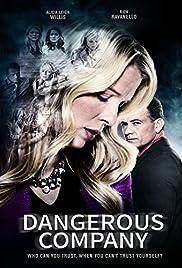 Dangerous Company(2015) Poster - Movie Forum, Cast, Reviews