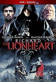 Richard The Lionheart(2013) Poster - Movie Forum, Cast, Reviews