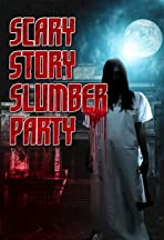 Scary Story Slumber Party