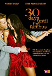 30 Days Until I'm Famous Poster