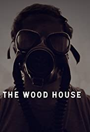The Wood House Poster
