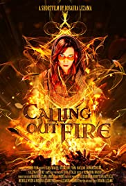 Calling Out Fire Poster