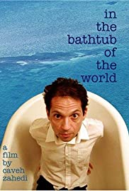 In the Bathtub of the World Poster
