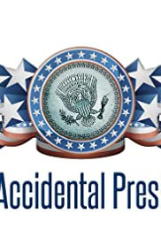 The Accidental President Poster