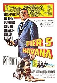 Pier 5, Havana Poster