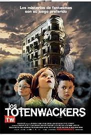 Los Totenwackers Poster