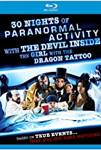 Primary image for 30 Nights of Paranormal Activity with the Devil Inside the Girl with the Dragon Tattoo