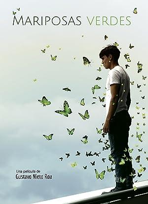 Mariposas Verdes 2017 with English Subtitles 11