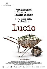 Lucio(2007) Poster - Movie Forum, Cast, Reviews