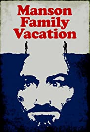 Manson Family Vacation Poster