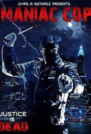 Maniac Cop(2008) Poster - Movie Forum, Cast, Reviews