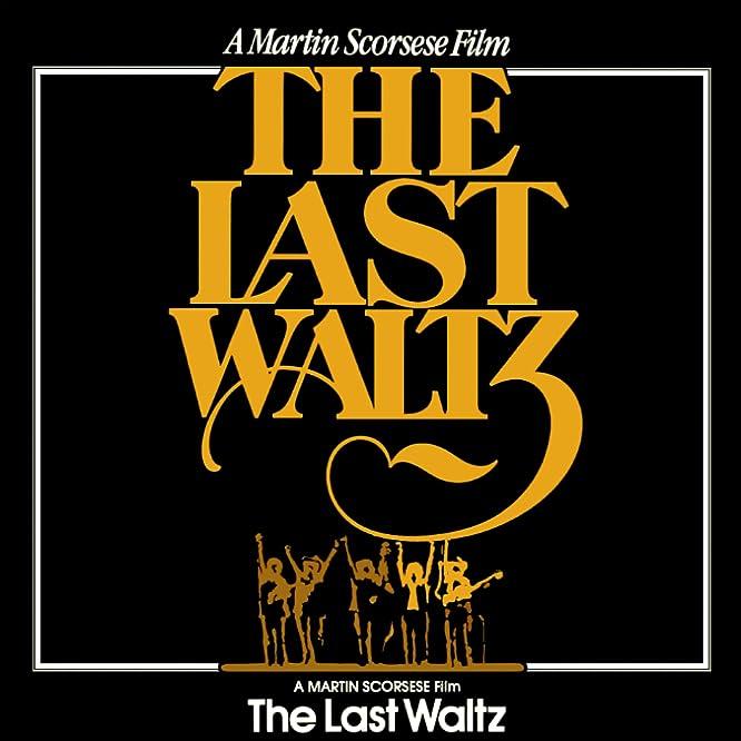 The Last Waltz (1978)