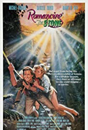 Romancing the Stone (1984) Poster - Movie Forum, Cast, Reviews