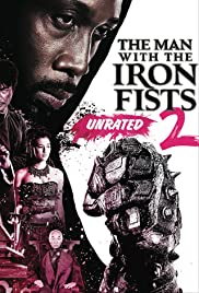 The Man with the Iron Fists 2(2015) Poster - Movie Forum, Cast, Reviews