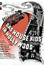 The Gas House Kids in Hollywood Poster
