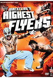 Wrestling's Highest Flyers Poster
