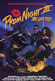 Prom Night III: The Last Kiss Poster