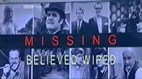 Missing Believed Wiped