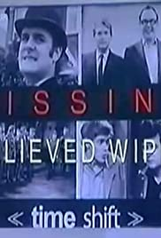 Missing Believed Wiped Poster