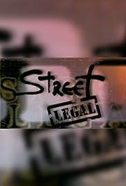 Street Legal Poster