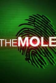 The Mole Poster - TV Show Forum, Cast, Reviews