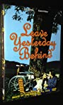 Leave Yesterday Behind (1978) Poster