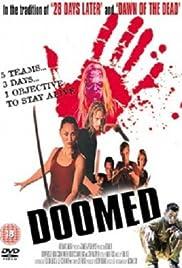 Doomed(2007) Poster - Movie Forum, Cast, Reviews