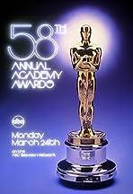 The 58th Annual Academy Awards