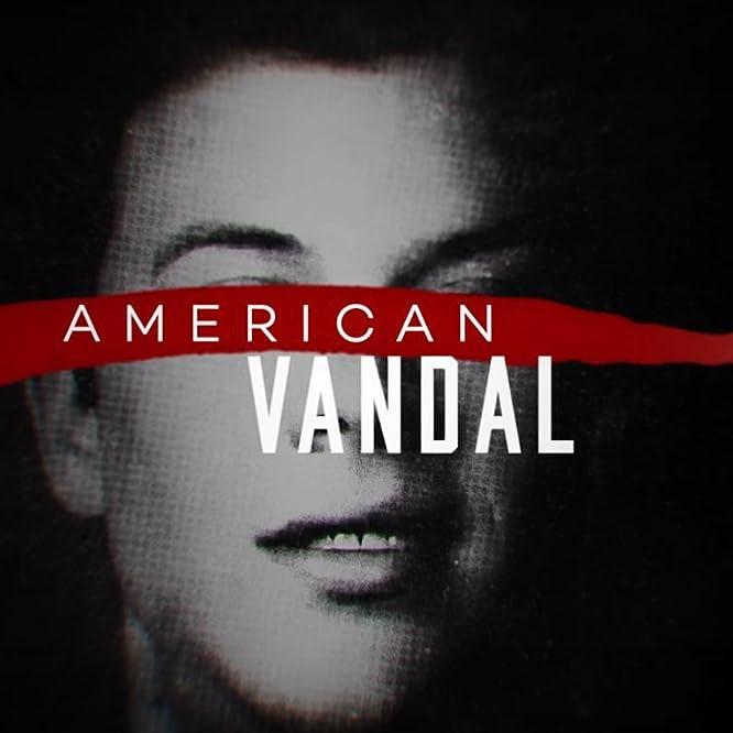 American Vandal (2017)