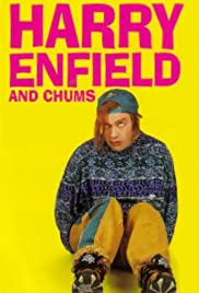 Harry Enfield and Chums Poster