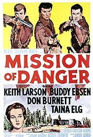 Mission of Danger Poster