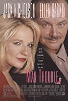 Man Trouble (1992) Poster