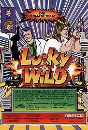 Lucky & Wild Poster