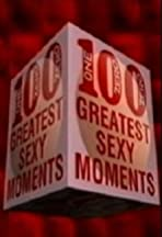 100 Greatest Sexy Moments
