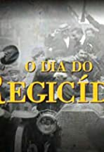 O Dia do Regicídio