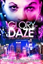 Glory Daze: The Life and Times of Michael Alig (2015) Poster