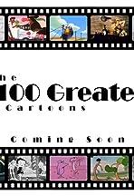 100 Greatest Cartoons