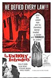 The Unholy Intruders Poster