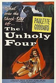 The Unholy Four(1954) Poster - Movie Forum, Cast, Reviews