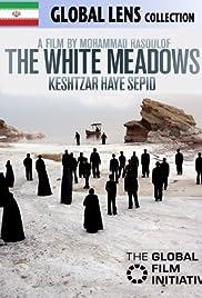 Keshtzar haye sepid(2009) Poster - Movie Forum, Cast, Reviews
