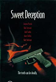 Sweet Deception (1998) Poster - Movie Forum, Cast, Reviews
